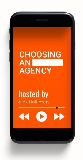 Choosing An Agency Podcast 2
